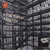 Steve Reich - City Life - New York Counterpoint - Eight Lines - Violin Phase (Ensemble Modern)