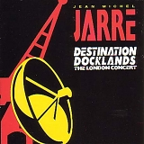 Jean Michel Jarre - Destination Docklands