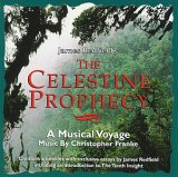 Christopher Franke - The Celestine Prophecy: A Musical Voyage