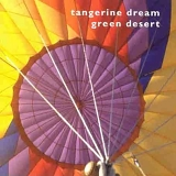 Tangerine Dream - Green Desert