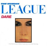 The Human League - Dare / Love and Dancing
