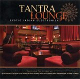 Various artists - Tantra Lounge - Exotic Indian Electronica