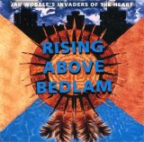 Jah Wobble's Invaders Of The Heart - Rising Above Bedlam