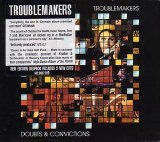 Troublemakers - Doubts and Convictions
