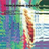 Tangerine Dream - Tangerine Tree - Volume 1 - Nottingham 1976