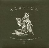 Various artists - Arabica II - Voyages Into North African Sound