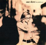 One Dove - Breakdown