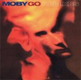 Moby - Go - Remixes