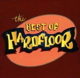 Hardfloor - Best of Hardfloor