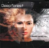 Deep Forest - Music.Detected_