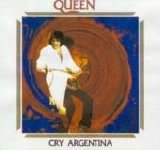 Queen - Cry Argentina