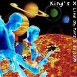 King's X - Live On Mars
