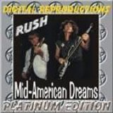 Rush - Mid-American Dreams Platinum Edition