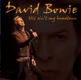 David Bowie - Ain't My Hometown