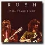 Rush - Exit... Stage Right