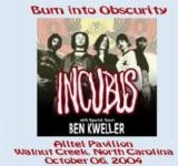 Incubus - Burn Into Obscurity