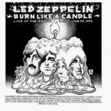 Led Zeppelin - Burn Like A Candle