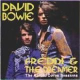 David Bowie - Freddi And The Dreamer: The Arnold Corns Sessions