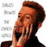 David Bowie - The Chaos Girls