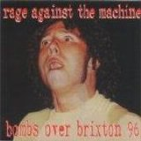 Rage Against The Machine - Bombs Over Brixton