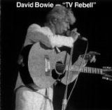 David Bowie - TV Rebell
