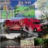 Rush - Streets Of Diversity