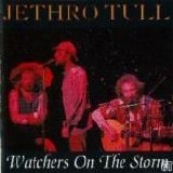 Jethro Tull - Watchers On The Storm