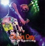 Green Day - Spitting