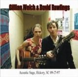 Gillian Welch & David Rawlings - Acoustic Stage, Hickory, NC 09/27/97