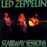 Led Zeppelin - Stairway Sessions