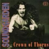 Soundgarden - Crown Of Thorns
