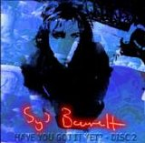 Syd Barrett - Have You Got It Yet? Disc 2