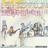 Led Zeppelin - Complete Berlin
