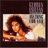 Gloria Estefan And Miami Sound Machine - Anything For You
