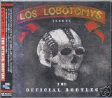 Los Lobotomys - Live - The Official Bootleg