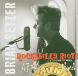 Brian Setzer - Rockabilly Riot! Volume One - A Tribute To Sun Records
