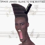 Grace Jones - Slave To The Rhythm