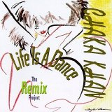 Chaka Khan - Life Is A Dance - The Remix Project