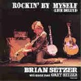 Brian Setzer - Rockin By Myself
