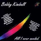 Bobby Kimball - All I Ever Needed