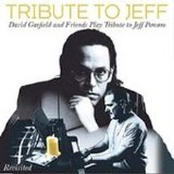David Garfield & Friends - Tribute to Jeff Revisited