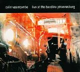 Colin Vearncombe - Live at the bassline