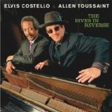 Elvis Costelleo & Allan Toussaint - The River In Reverse