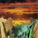 Various artists - Mysterious Voyages: A Tribute to Weather Report