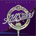 West Coast All Stars - Naturally