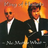 King Of Hearts - ~ No Matter What ~