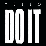 Yello - Do It