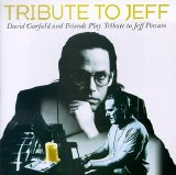 David Garfield & Friends - Tribute to Jeff