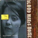 Suzanne Vega - Blood makes noise