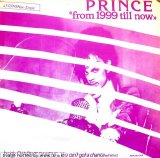 Prince - from 1999 till now